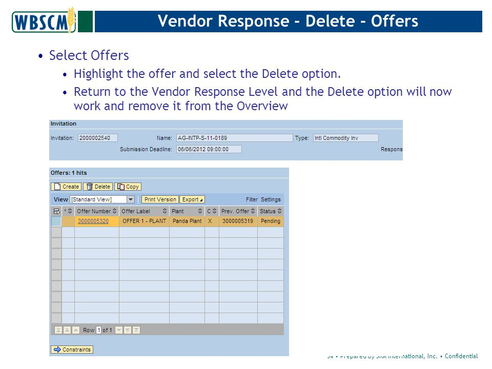 Select Offers Highlight the offer and select the Delete option.