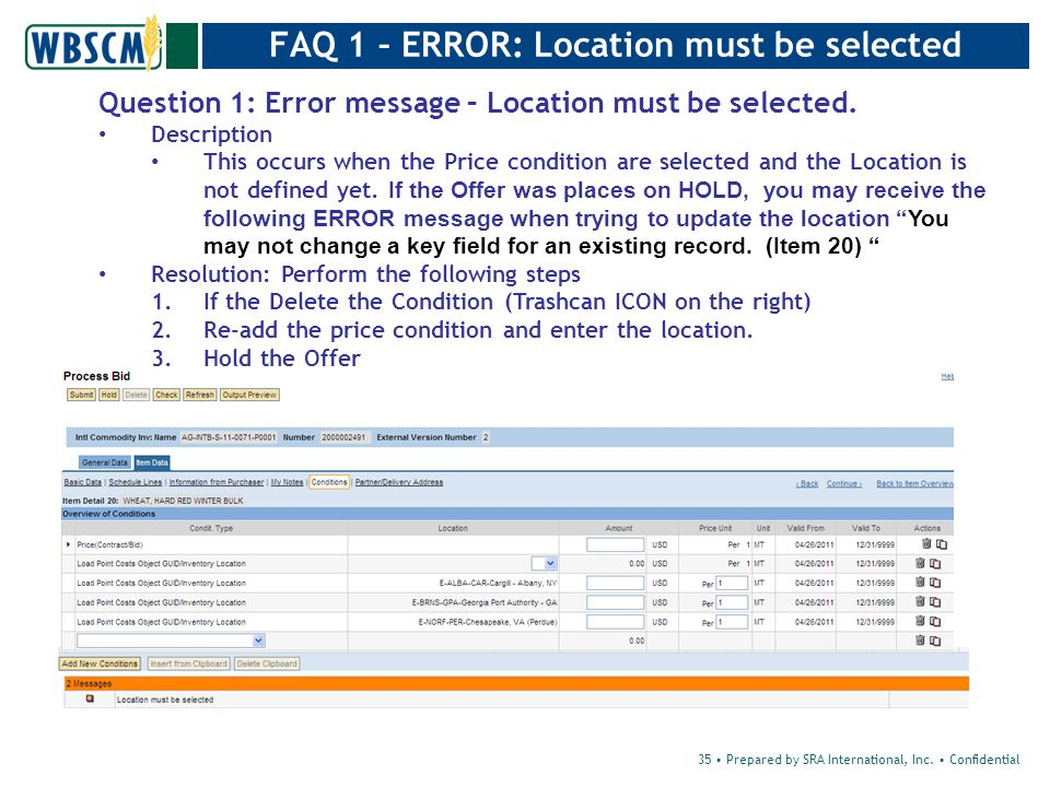 FAQ 1 – ERROR: Location must be selected Question 1: Error message – Location must be selected.
