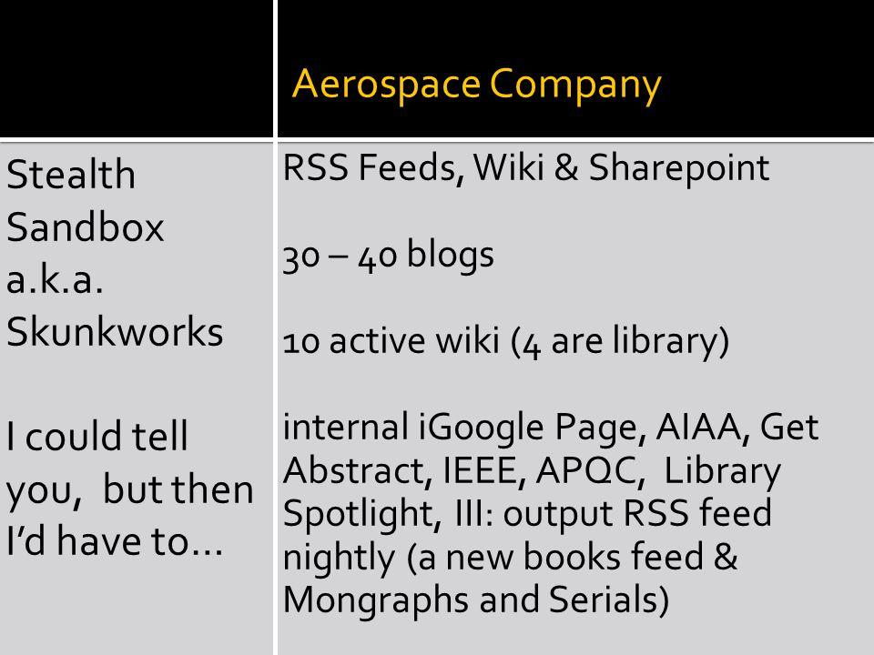 Aerospace Company Stealth Sandbox a.k.a.