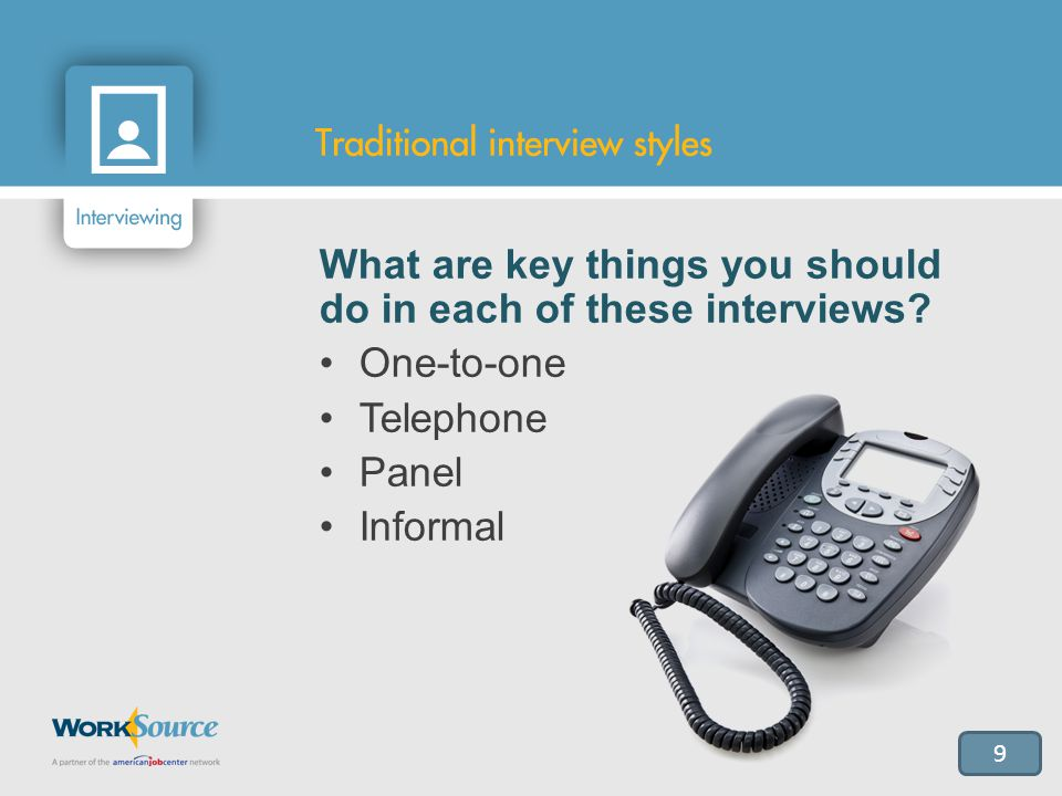 10 Why are these different interview styles used by employers.