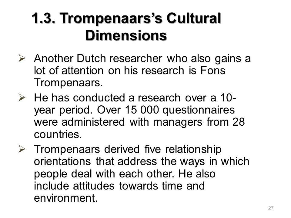 1.3.Trompenaars's Cultural Dimensions a)Universalism vs.