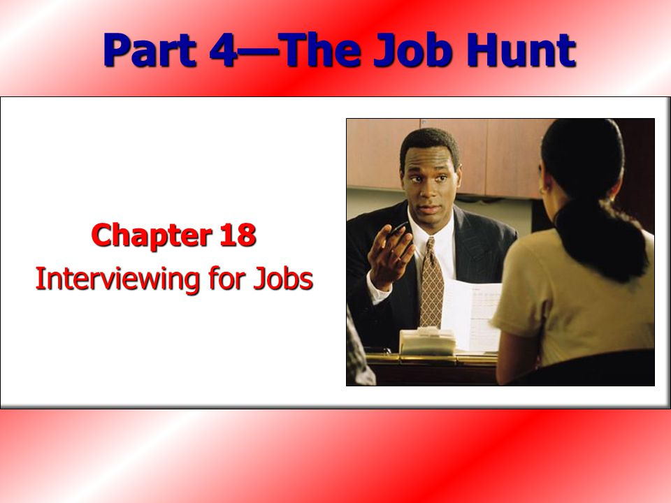 Chapter Objectives Prepare for an interview.Prepare for an interview.
