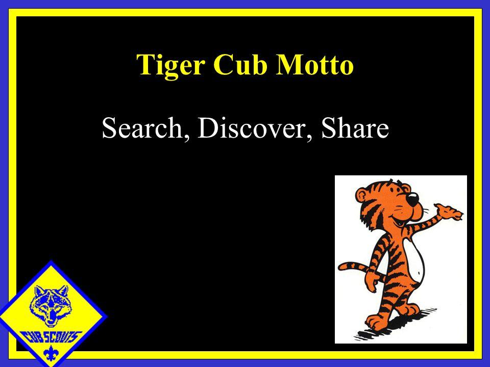 Tiger Cub Motto Search, Discover, Share