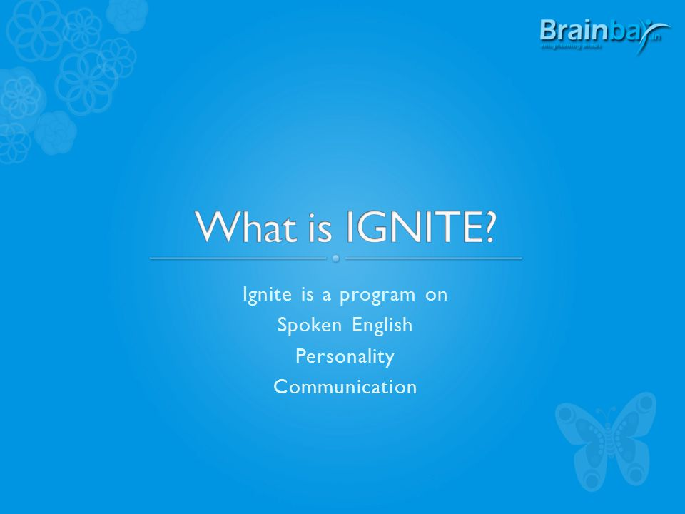 Ignite is a program on Spoken English Personality Communication