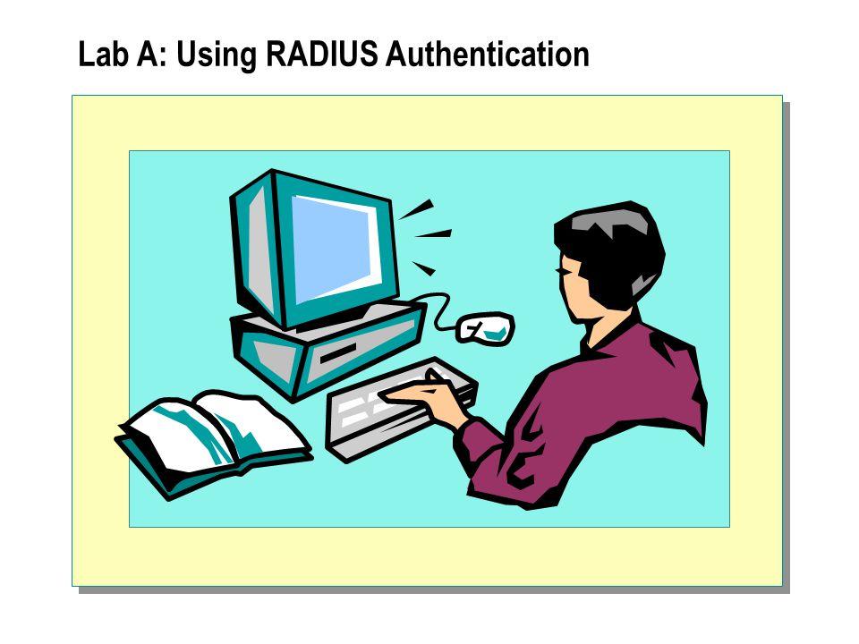 Lab A: Using RADIUS Authentication