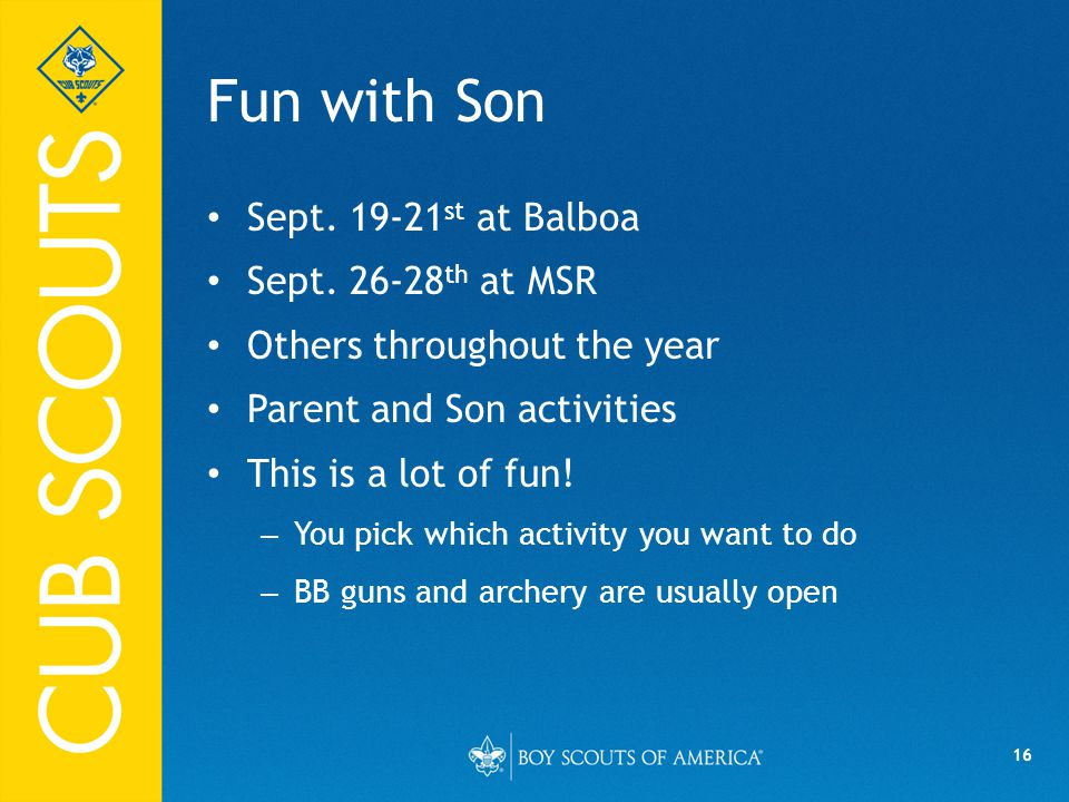 16 Fun with Son Sept.19-21 st at Balboa Sept.