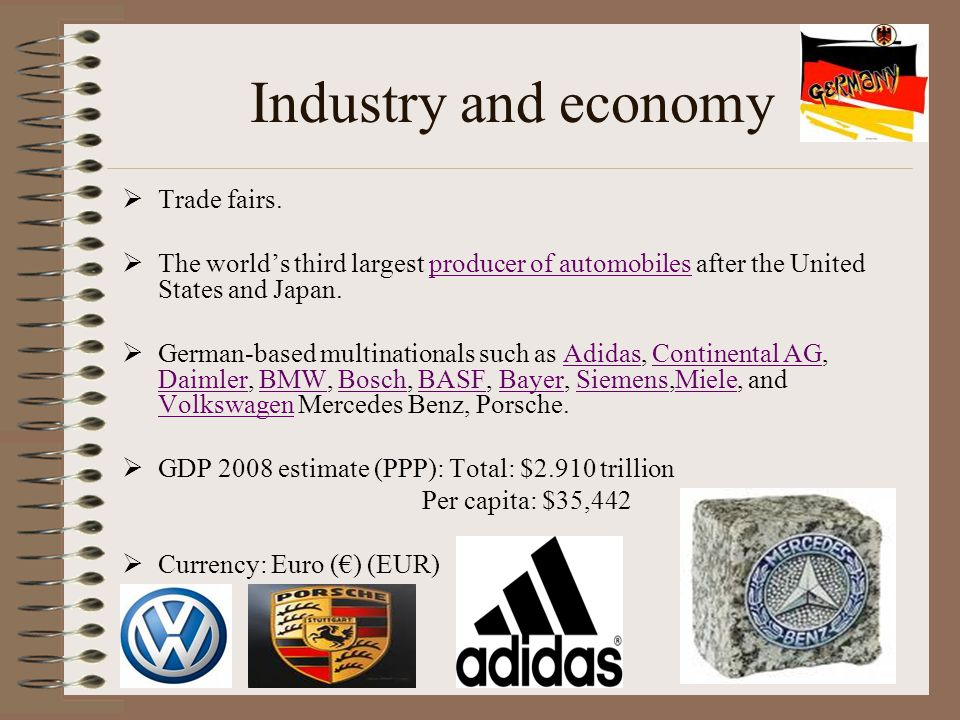 Industry and economy  Trade fairs.  The world's third largest producer of automobiles after the United States and Japan.producer of automobiles  Ge