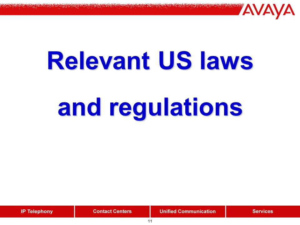 11 Relevant US laws and regulations