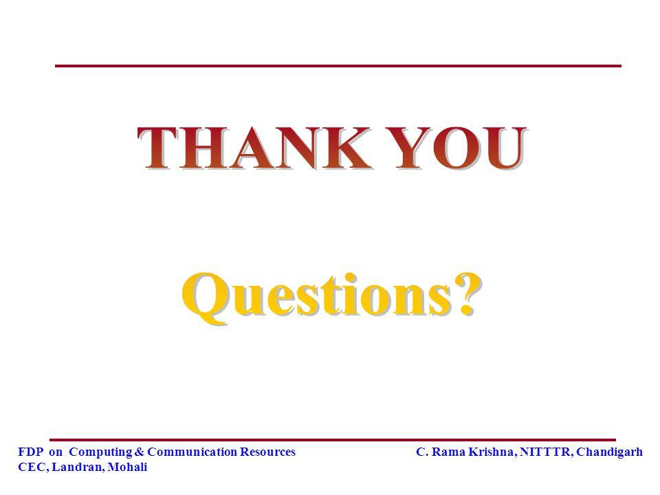 FDP on Computing & Communication Resources C. Rama Krishna, NITTTR, Chandigarh CEC, Landran, Mohali