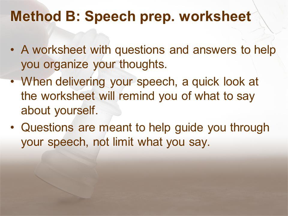 Method B: Speech prep.