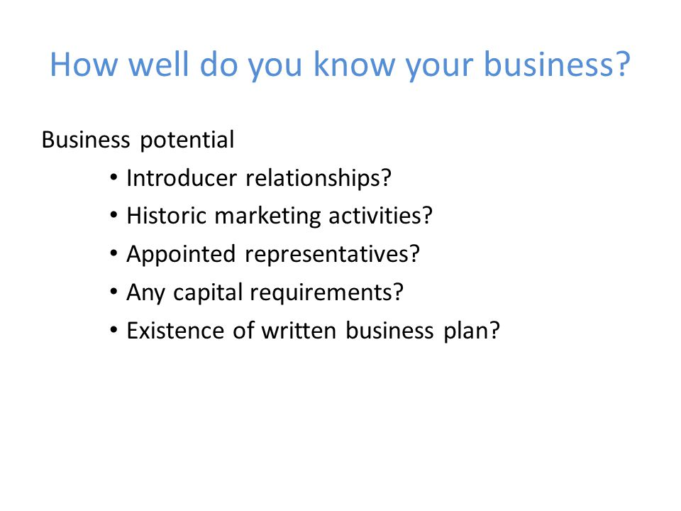 How well do you know your business. Business potential Introducer relationships.