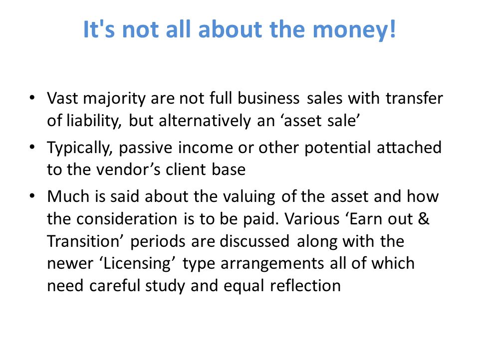 It s not all about the money.In our experience it's not all about the money.