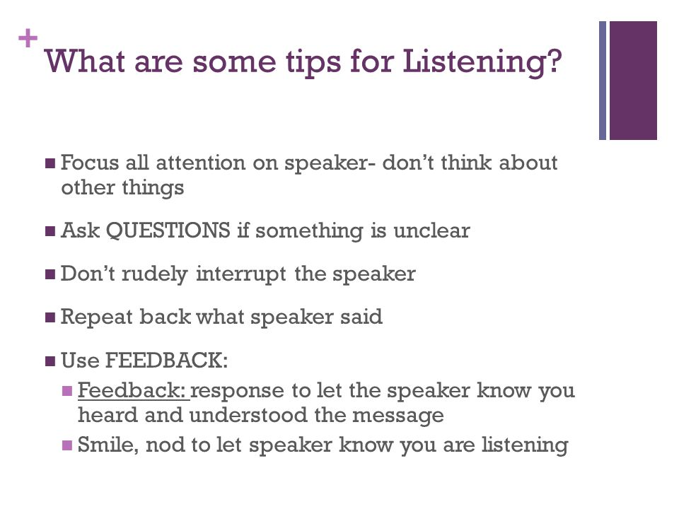 + What are some tips for Listening.