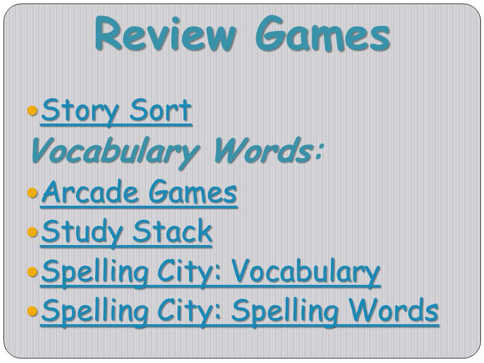 Review Games Story Sort Story Sort Story Sort Story Sort VocabularyWords Vocabulary Words: Arcade Games Arcade Games Arcade Games Arcade Games Study S