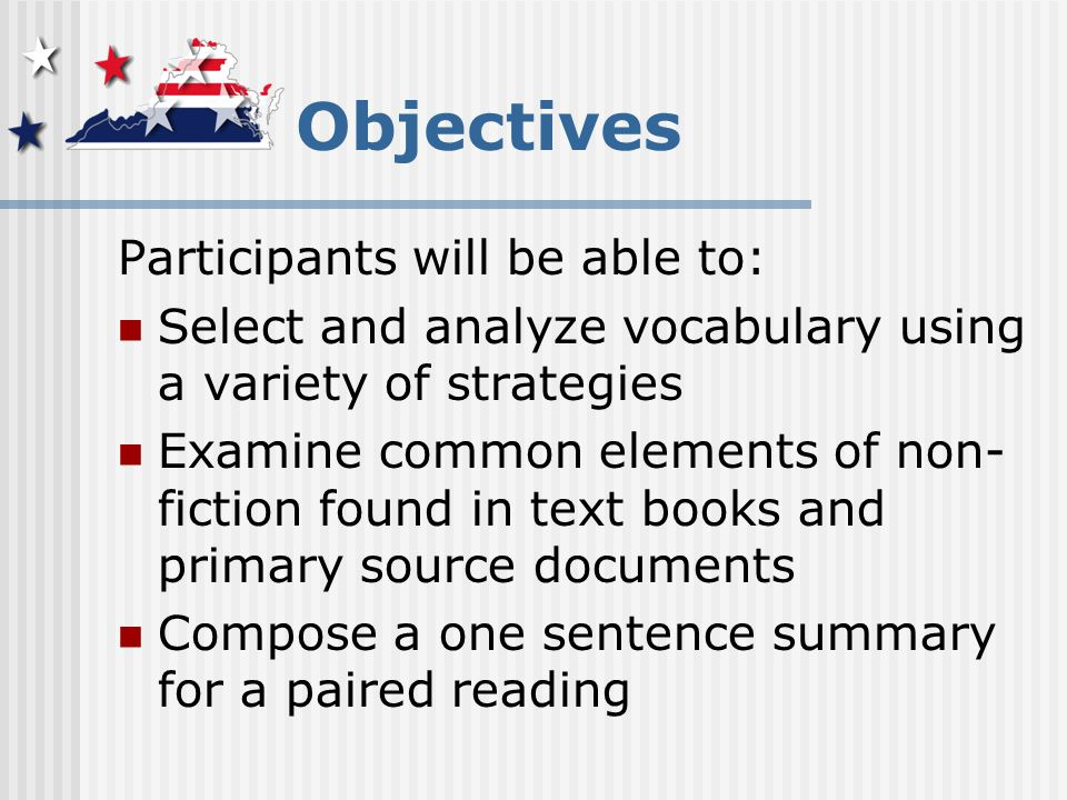 Vocabulary Provide students with opportunities to study vocabulary in authentic texts (newspapers, labels, advertisements, etc.) and words from reading material Studying vocabulary from authentic texts strengthens nonfiction reading skills