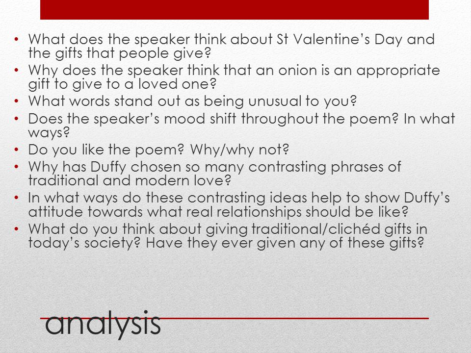 analysis What does the speaker think about St Valentine's Day and the gifts that people give? Why does the speaker think that an onion is an appropria