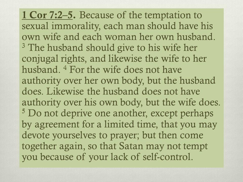 1 Cor 7:2–5.