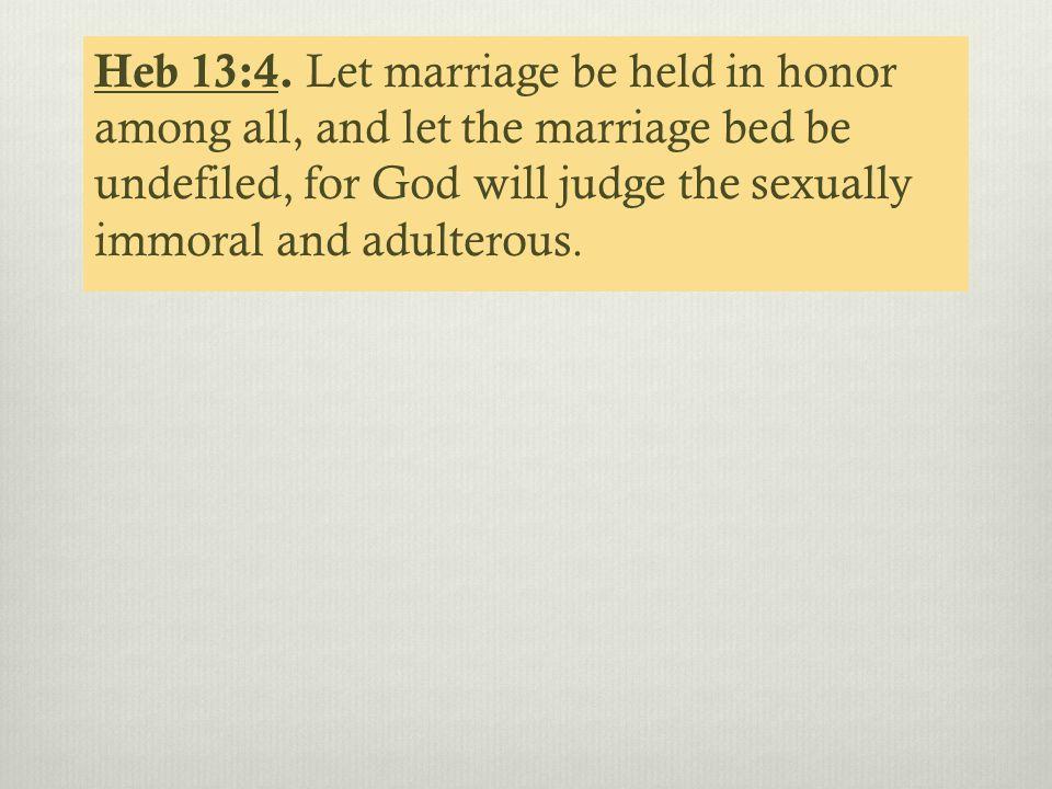 Heb 13:4.