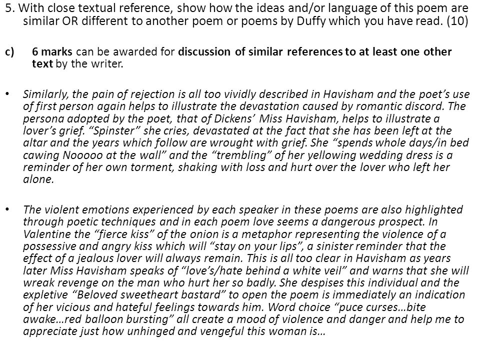 5. With close textual reference, show how the ideas and/or language of this poem are similar OR different to another poem or poems by Duffy which you