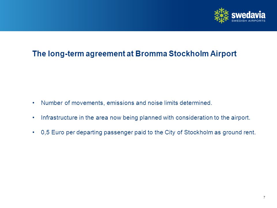 The long-term agreement at Bromma Stockholm Airport Number of movements, emissions and noise limits determined.