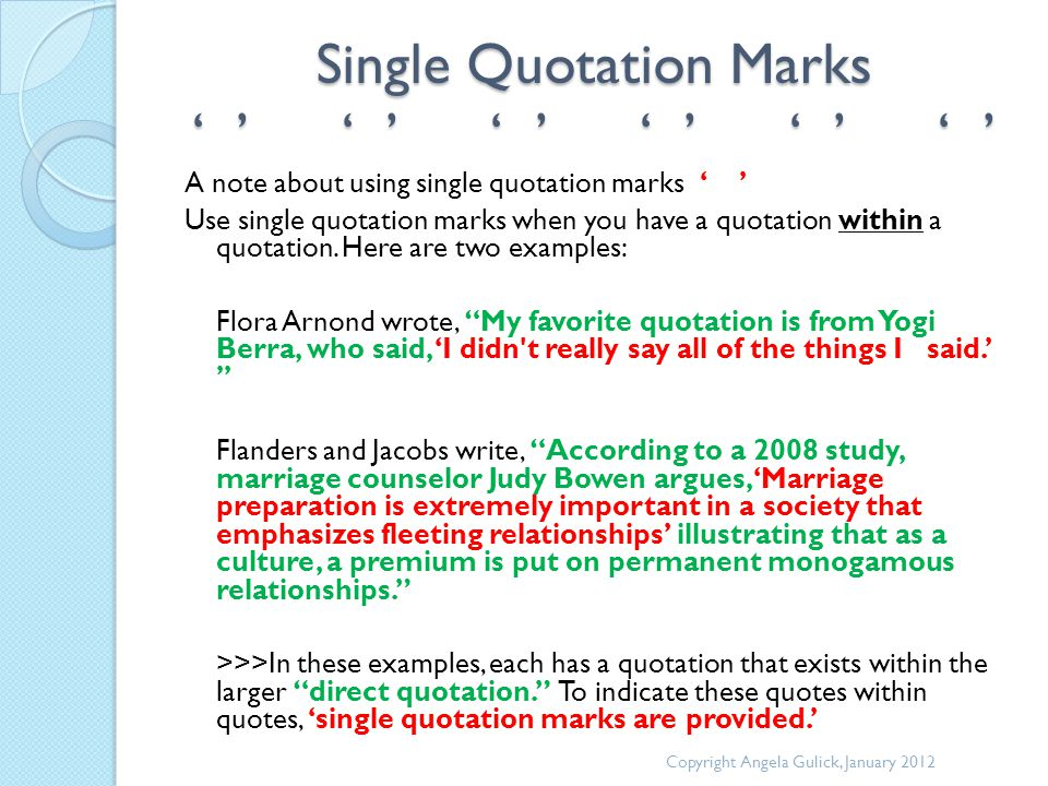 Single Quotation Marks ' ' ' ' ' ' ' ' ' ' ' ' A note about using single quotation marks ' ' Use single quotation marks when you have a quotation within a quotation.