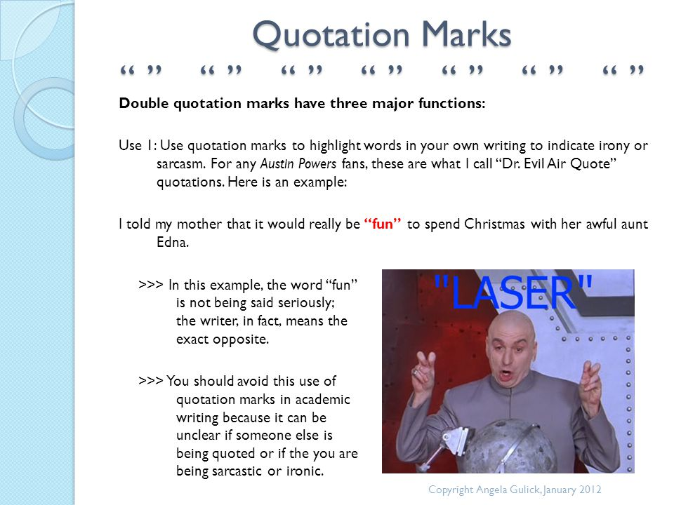 """Quotation Marks """" """" """" """" """" """" """" """" """" """" """" """" """" """" Double quotation marks have three major functions: Use 1: Use quotation marks to highlight words in your o"""