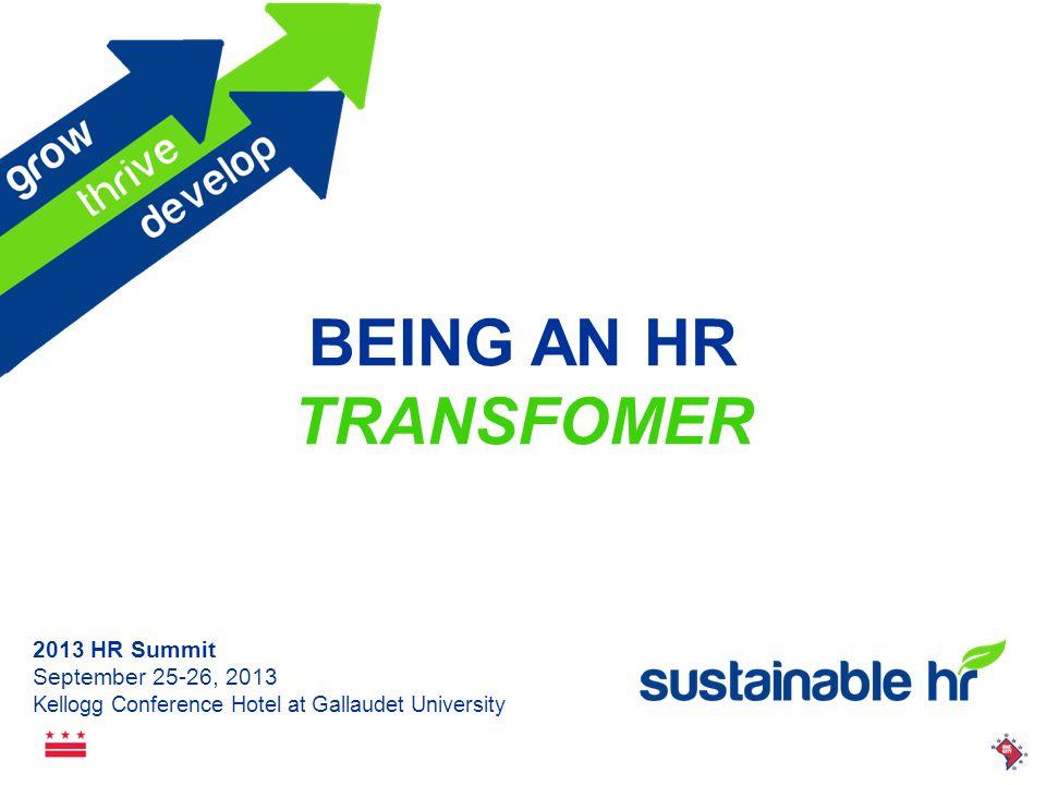 2013 HR Summit September 25-26, 2013 Kellogg Conference Hotel at Gallaudet University http://www.youtube.com/watch.