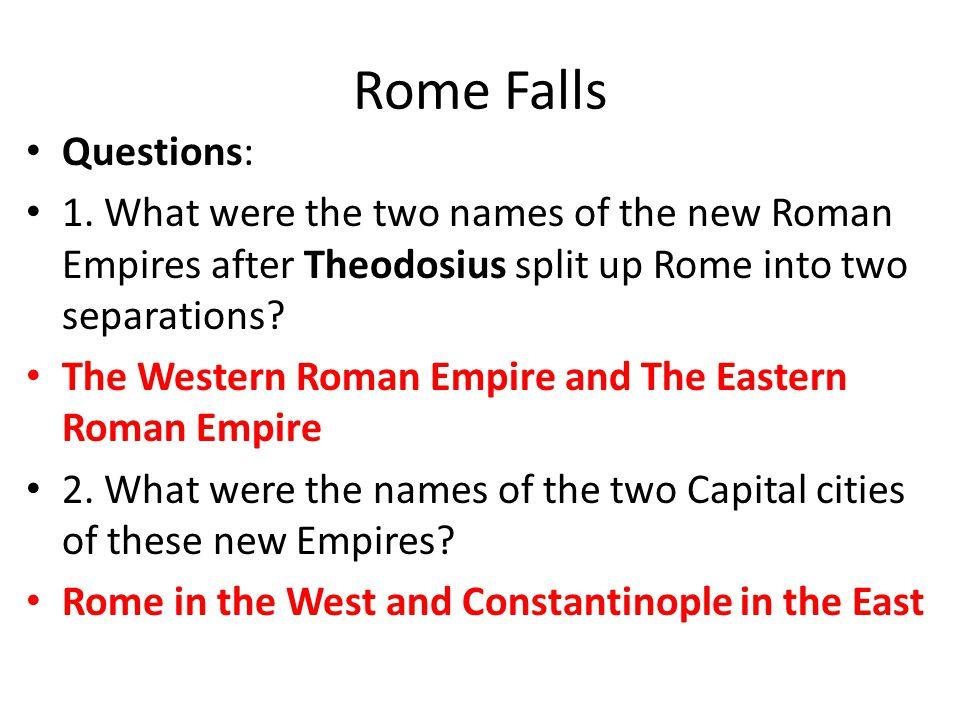 Rome Falls Questions: 1.