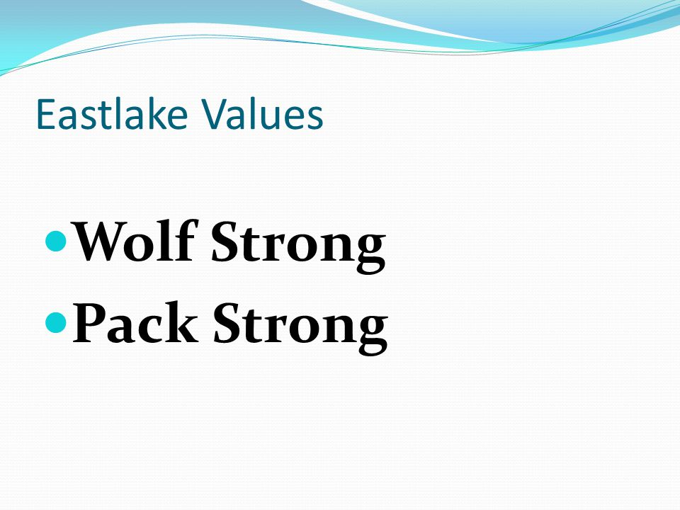 Eastlake Values Wolf Strong Pack Strong