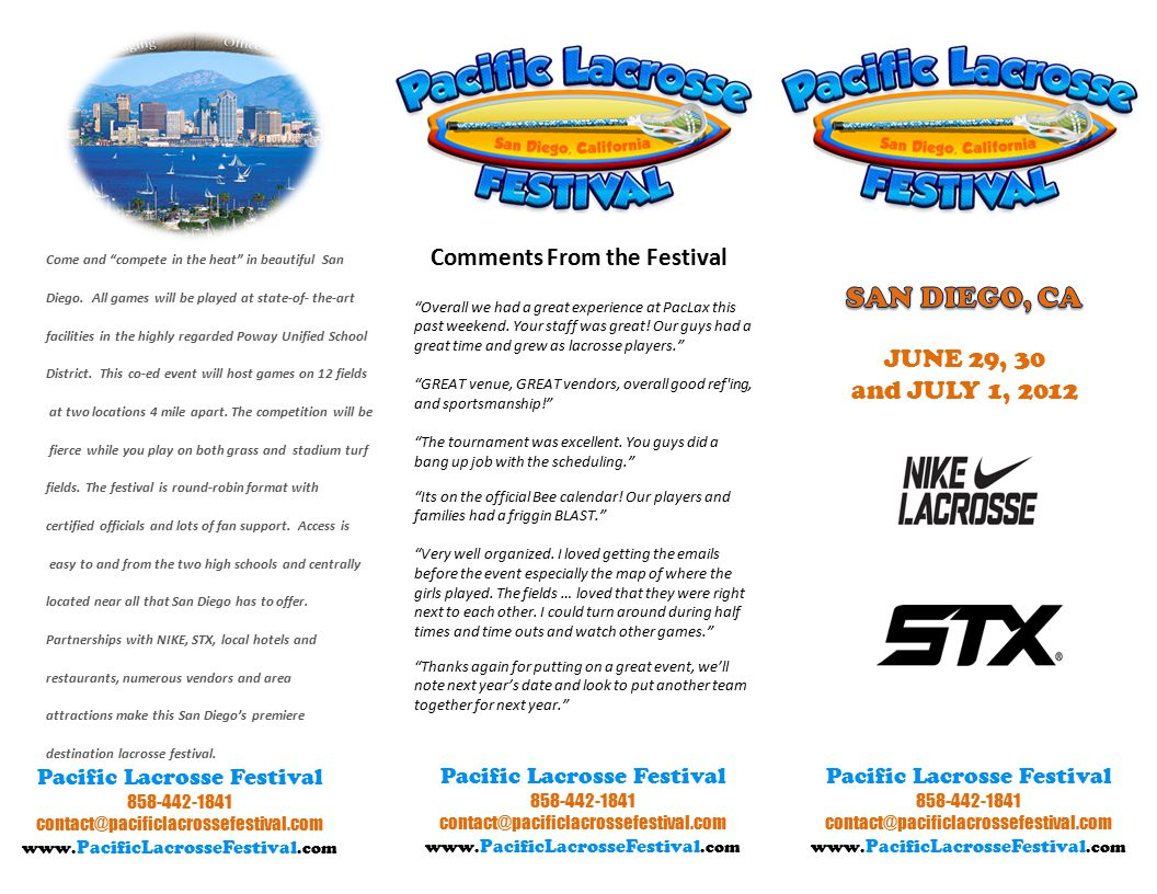 Pacific Lacrosse Festival 858-442-1841 contact@pacificlacrossefestival.com www.
