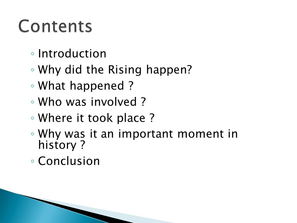 ◦ Introduction ◦ Why did the Rising happen. ◦ What happened .