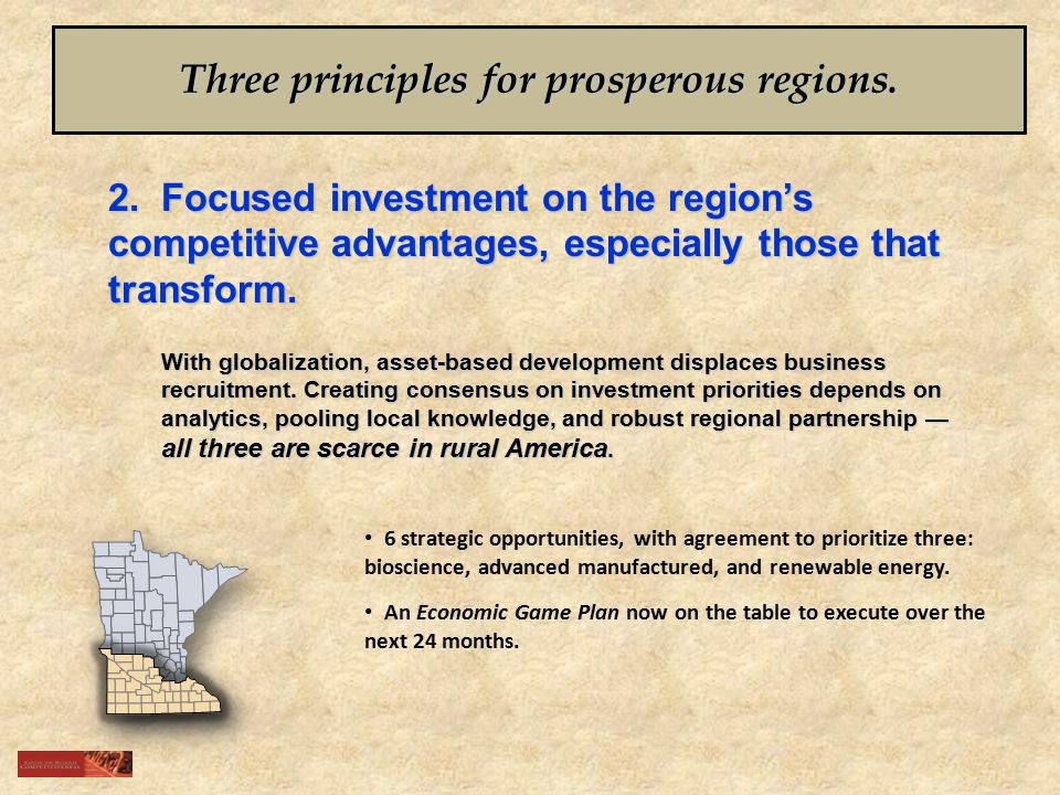 2. Focused investment on the region's competitive advantages, especially those that transform.
