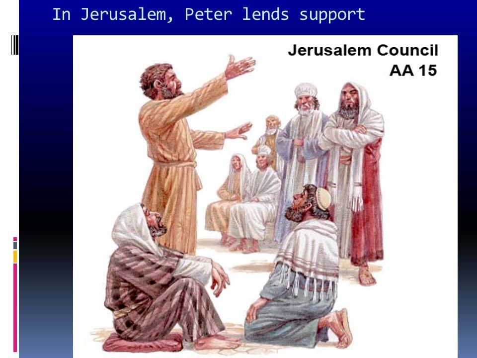 In Jerusalem, Peter lends support