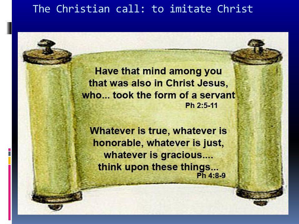 The Christian call: to imitate Christ