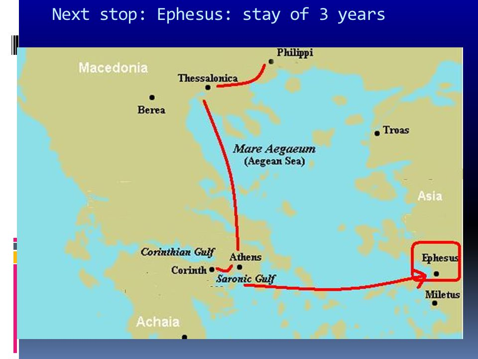 Next stop: Ephesus: stay of 3 years