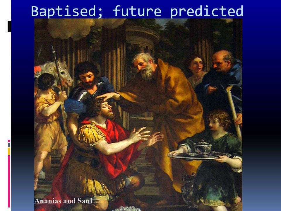 Baptised; future predicted