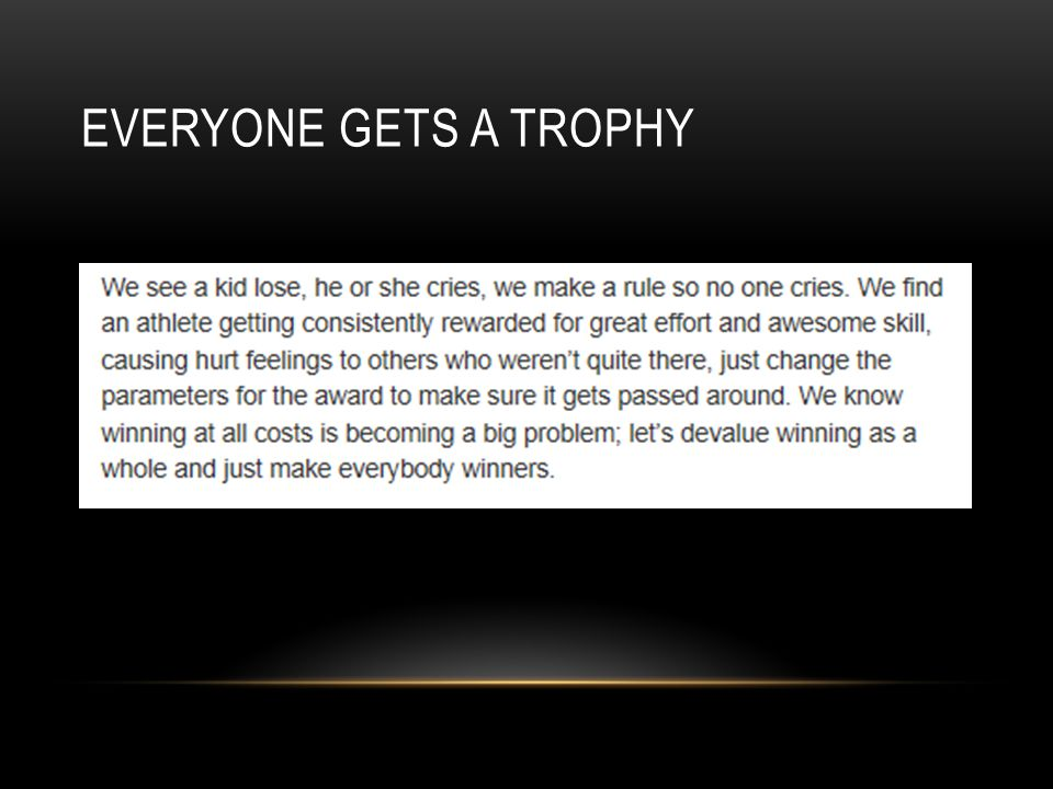 EVERYONE GETS A TROPHY