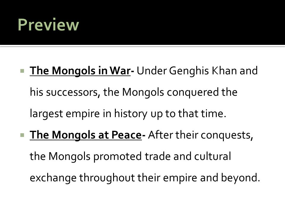  Women held more rights under the Mongol Empire than in most other cultures at that time.