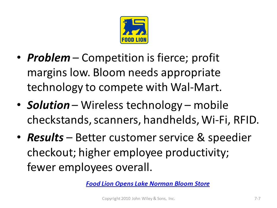 Problem – Competition is fierce; profit margins low. Bloom needs appropriate technology to compete with Wal-Mart. Solution – Wireless technology – mob