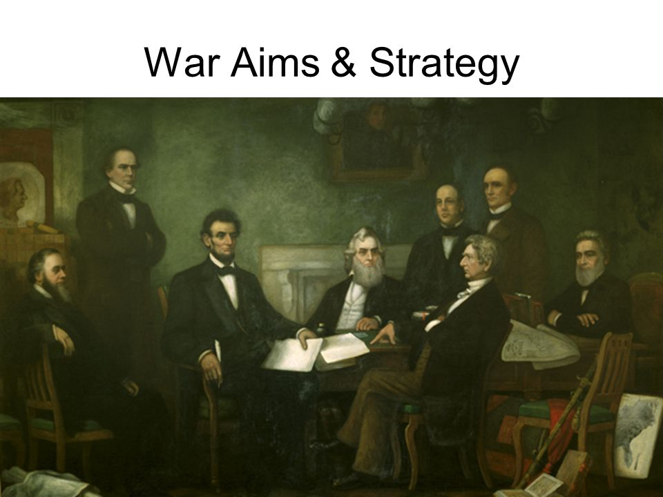 War Aims & Strategy