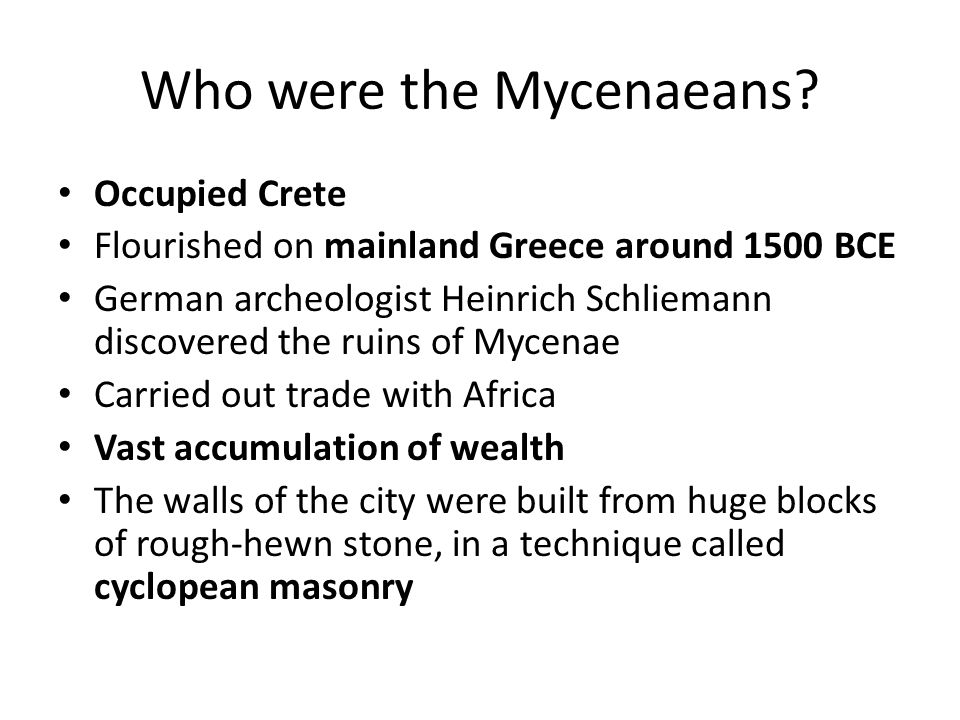 Who were the Mycenaeans.