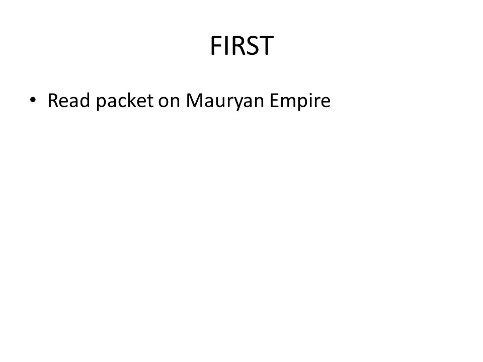 FIRST Read packet on Mauryan Empire