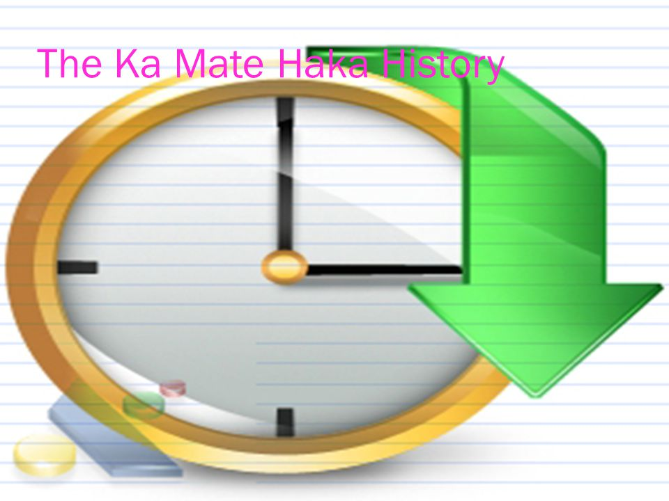 The Ka Mate Haka History