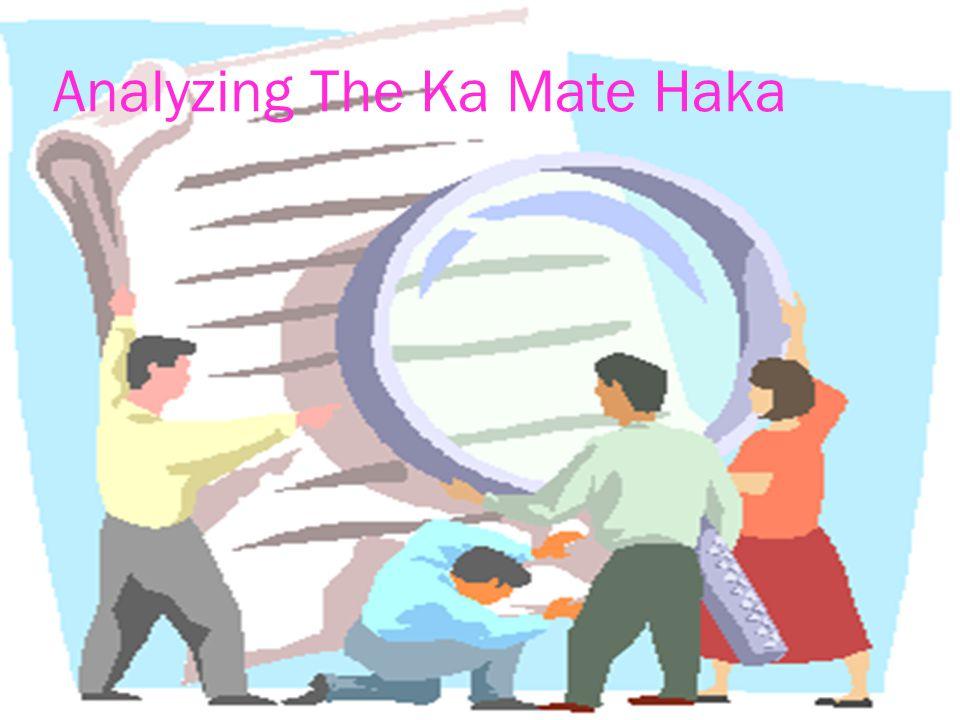 Analyzing The Ka Mate Haka