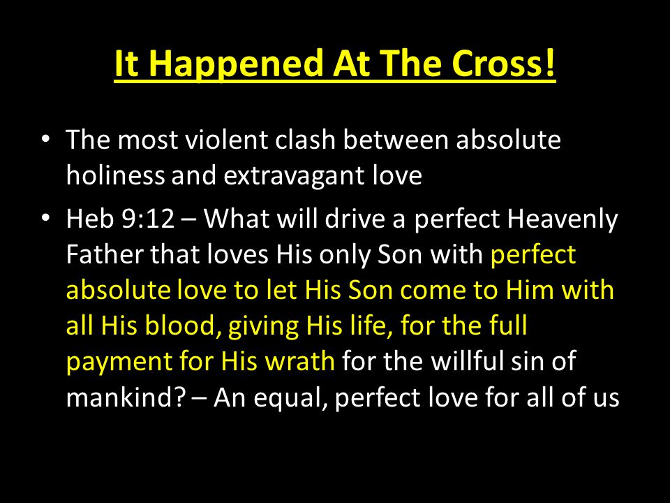 It Happened At The Cross.