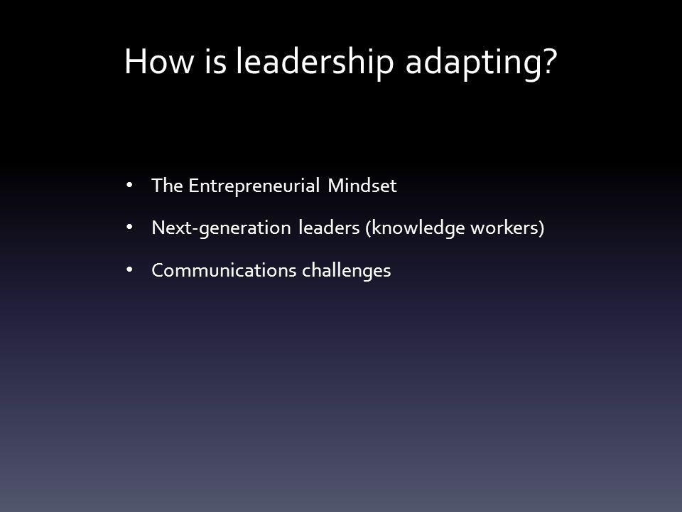 How is leadership adapting.