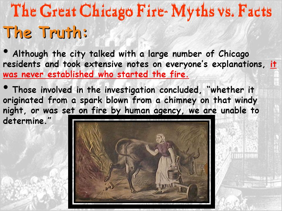 Although the city talked with a large number of Chicago residents and took extensive notes on everyone's explanations, it was never established who st