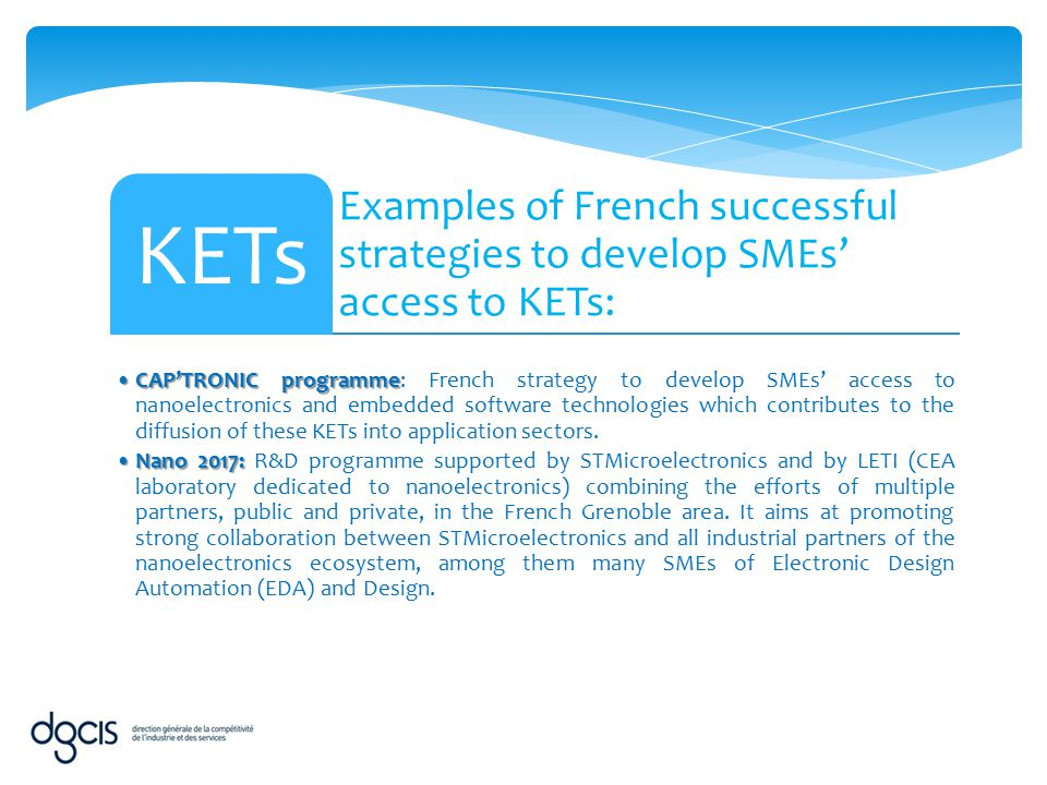 Examples of French successful strategies to develop SMEs' access to KETs: KETs CAP'TRONIC programmeCAP'TRONIC programme: French strategy to develop SM
