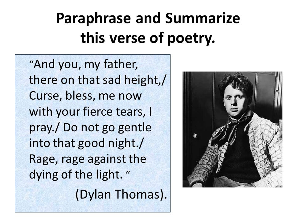 Paraphrase and Summarize this verse of poetry.