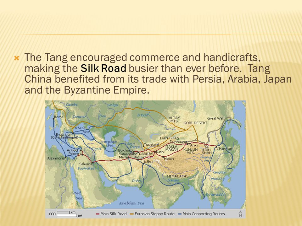  The Tang encouraged commerce and handicrafts, making the Silk Road busier than ever before. Tang China benefited from its trade with Persia, Arabia,